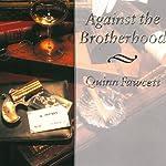 Against the Brotherhood: A Mycroft Holmes Novel, Book 1 | Quinn Fawcett