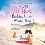 Barking Up the Wrong Tree: A Bluff Point Romance, Book 2 | Jenn McKinlay