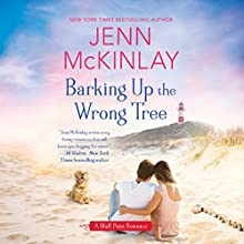 Barking Up the Wrong Tree: A Bluff Point Romance, Book 2 Audiobook by Jenn McKinlay Narrated by Allyson Ryan
