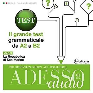 ADESSO audio - Il grande test grammaticale. 1/2016 Hörbuch