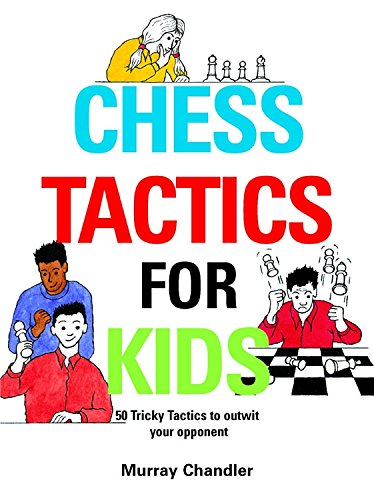Chess Tactics for Kids (Best Bet In Play Bookies)