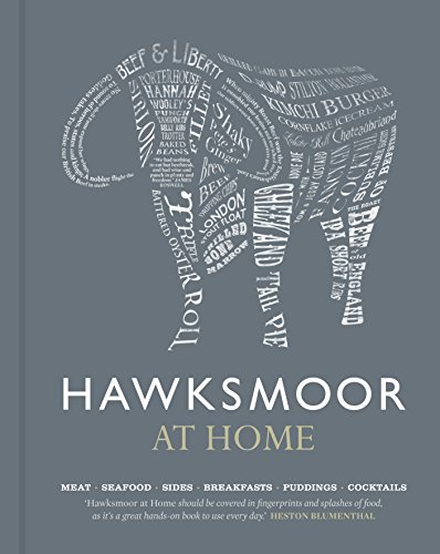 (Hawksmoor at Home: Meat - Seafood - Sides - Breakfasts - Puddings - Cocktails)