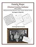 Family Maps of Clinton County, Indiana by Gregory A. Boyd front cover