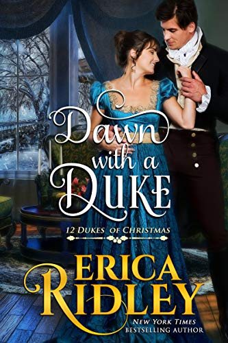 Dawn with a Duke (12 Dukes of Christmas Book 9) by [Ridley, Erica]