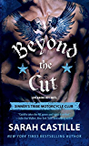 Beyond the Cut (The Sinner's Tribe Motorcycle Club Book 2)