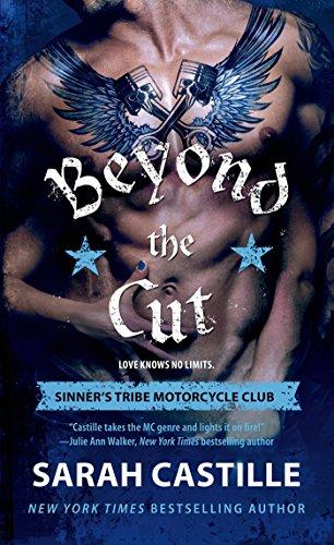 Beyond the Cut: Sinner's Tribe Motorcycle Club (The Sinner's Tribe  Motorcycle Club Book 2