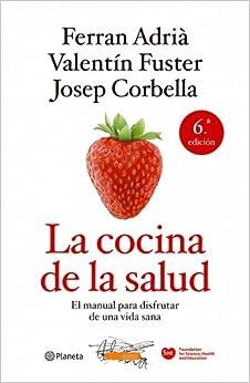 La Cocina De La Salud ((fuera De Colección)) por Valentí Fuster epub