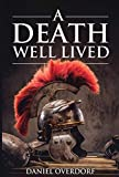 A Death Well Lived