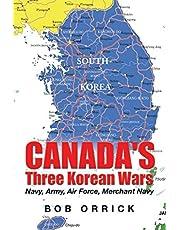 Canada's Three Korean Wars