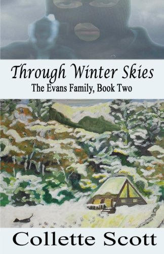 Download Through Winter Skies: The Evans Family, Book Two pdf