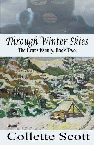 Through Winter Skies: The Evans Family, Book Two pdf epub