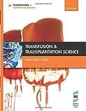 Transfusion and Transplantation Science (Fundamentals of Biomedical Science)