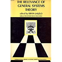 Relevance of General Systems Theory
