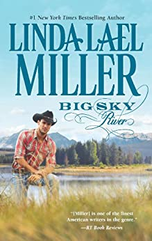 Big Sky River: Book 3 of Parable, Montana Series (The Parable Series) by [Miller, Linda Lael]