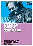 Stu Hamm: Deeper Inside The Bass