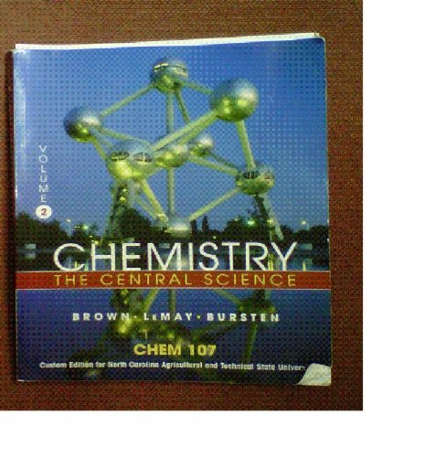Chemistry: The Central Science (10th Edition) Volume 2 - Custom Edition for North Carolina Agricultural and Technical St
