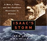 img - for Isaac's Storm: A Man, a Time, and the Deadliest Hurricane in History book / textbook / text book
