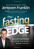 The Fasting Edge, Jentezen Franklin, 1616385847