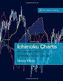 img - for Ichimoku Charts: An Introduction to Ichimoku Kinko Clouds (Harriman Trading) by Nicole Elliott (2007-02-01) book / textbook / text book