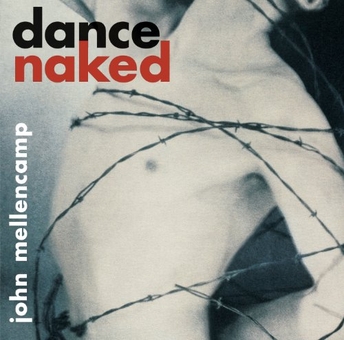 Dance Naked (Remastered)
