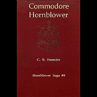 Commodore Hornblower [UK Title: The Commodore] [Hornblower Saga #9] (English Edition)