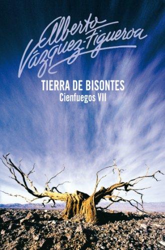 Descargar Libro Tierra De Bisontes Alberto Vázquez-figueroa