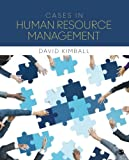 Cases in Human Resource Management 1st Edition