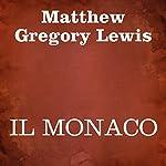 Il monaco | Matthew Gregory Lewis