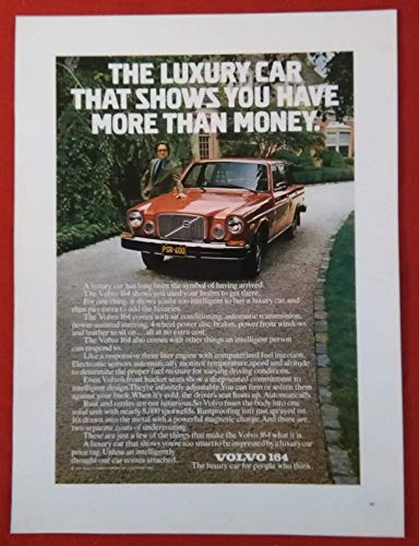 (1976 VOLVO 164 4-Door SEDAN * The luxury car that shows you have more than money. * LARGE VINTAGE COLOR AD USA - FABULOUS ORIGINAL !!)