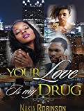 img - for Your love Is My Drug book / textbook / text book