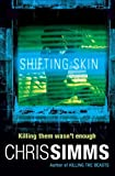 Shifting Skin, Chris Simms, 0752873652