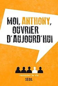 "Afficher ""Moi, Anthony"""