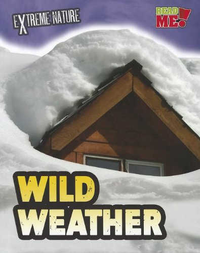 Wild Weather (Extreme Nature)