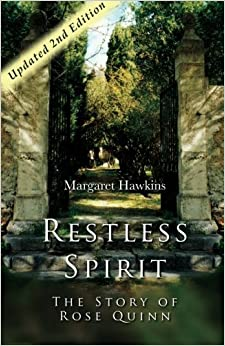 Restless Spirit: The Story of Rose Quinn