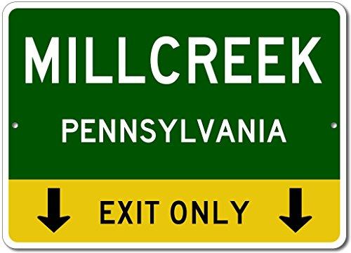 MILLCREEK, PENNSYLVANIA This Exit Only - Custom Aluminum US City State Sign - - Millcreek Pennsylvania