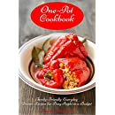 One-Pot Cookbook: Family-Friendly Everyday Soup, Casserole, Slow Cooker and Skillet Recipes for Busy People on a Budget Vol 2 (Free Gift): Dump Dinners and One-Pot Meals (Healthy Whole Food Cookbook)