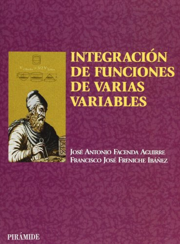 Descargar Libro Integración De Funciones De Varias Variables José Antonio Facenda Aguirre