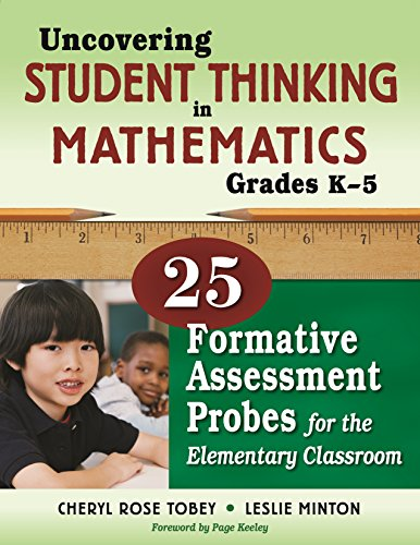 Download Uncovering Student Thinking in Mathematics, Grades K-5: 25 Formative Assessment Probes for the Elementary Classroom Pdf