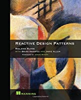Reactive Design Patterns Front Cover