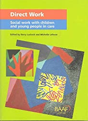Direct work - social work with children and young people in care