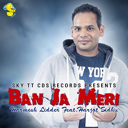 Ban Ja Mari (feat. Harjot - Ban Mari