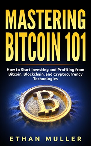 B.O.O.K Mastering Bitcoin 101: How to Start Investing and Profiting from Bitcoin, Blockchain, and Cryptocurr<br />PPT