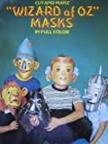 Cut and Make Wizard of Oz Masks, Dick Martin, 0486243060