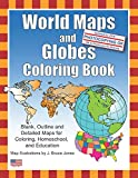 World Maps and Globes Coloring Book: Blank, Outline
