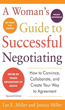 Amazon a womans guide to successful negotiating second a womans guide to successful negotiating second edition 2nd edition kindle edition fandeluxe Gallery