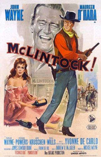 McLintock Poster Movie Italian 11x17 John Wayne Maureen O'Hara Yvonne De Carlo Patrick Wayne