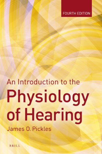 An Introduction to the Physiology of Hearing: Fourth Edition