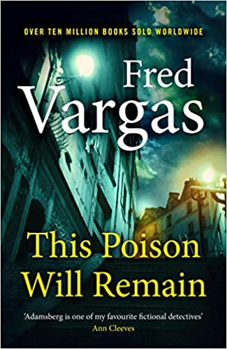 Amazon Fr This Poison Will Remain Fred Vargas Sian