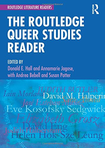 The Routledge Queer Studies Reader (Routledge Literature Readers) (Ethnic Reader Studies)