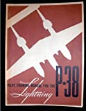 img - for Pilot training manual for the Lightning P-38.( SPECIAL) By: United States. Army book / textbook / text book